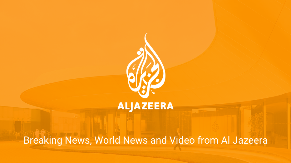 Breaking News World News And Video From Al Jazeera Today S Latest From Al Jazeera