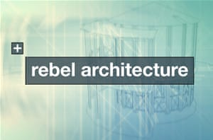 Rebel Architecture