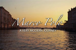 Marco Polo: A Very Modern Journey