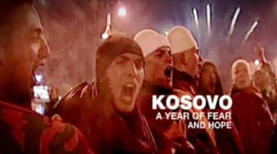 Kosovo: A Year of Fear and Hope