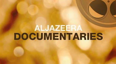 Al Jazeera Documentaries