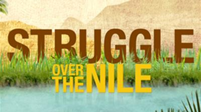Struggle Over the Nile