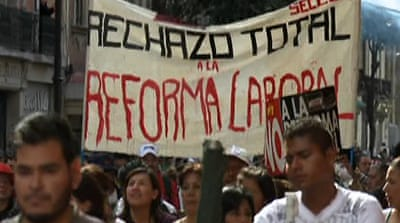 Mexico workers decry labour reforms