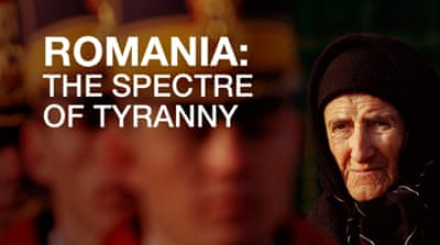 Romania: The Spectre of Tyranny
