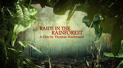 The Fight for Amazonia: Raids in the Rainforest