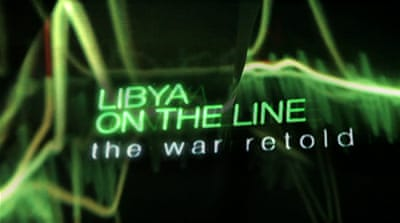 Libya on the Line: Watch part one