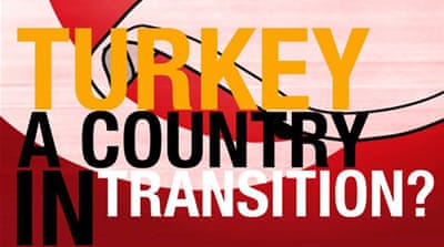 Turkey: A country in transition?