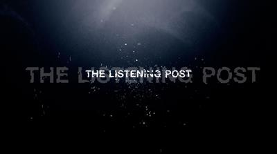 The Listening Post