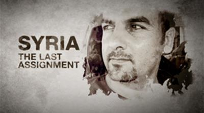 Syria: The Last Assignment