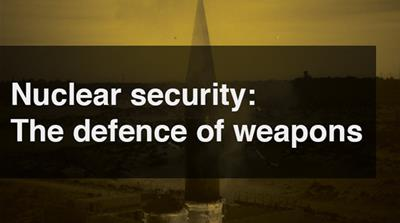 Nuclear security: The defence of weapons