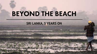 Beyond the beach: Sri Lanka, 5 years on