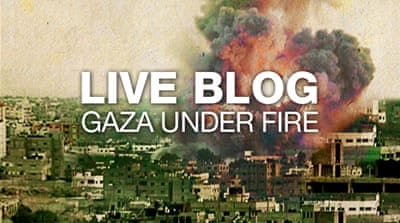 Gaza under fire: Live blog