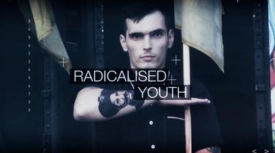 Radicalised Youth