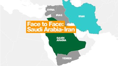 Face to Face: Saudi Arabia-Iran