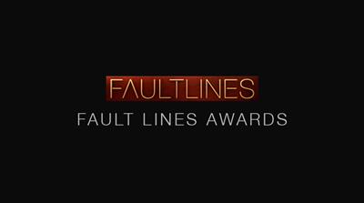 Fault Lines Awards