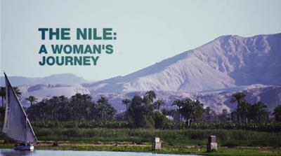 The Nile: A Woman's Journey