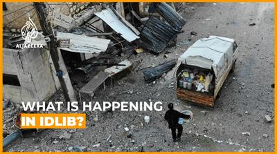 What is happening in Idlib?