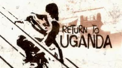Return to Uganda