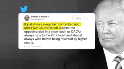 Trump attacks US courts, says no DACA deal without the wall