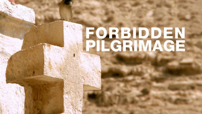 Forbidden Pilgrimage