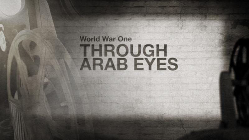 World War One Through Arab Eyes