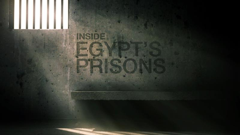 Inside Egypt's prisons