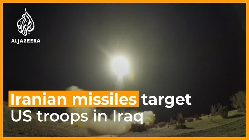Iran launches missile attacks on US forces in Iraq