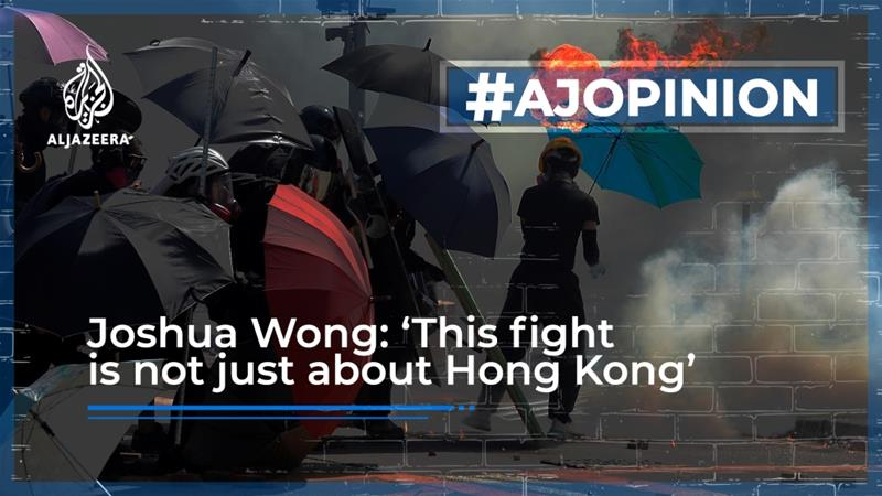 Joshua Wong: 'This fight is not just about Hong Kong'