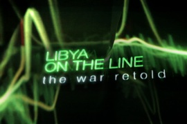 Libya on the Line: Watch part two