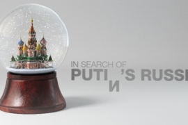 In Search of Putin's Russia