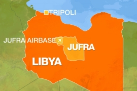 UN-recognised GNA attacks key Haftar airbase in central Libya