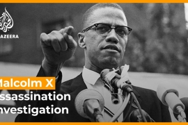 We look at why the investigation into Malcolm X''s assassination has come under renewed scrutiny.