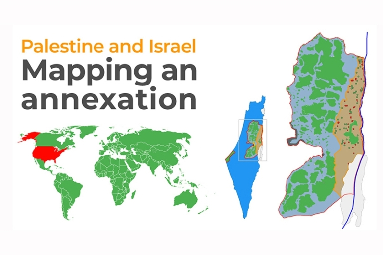 Palestine And Israel Mapping An Annexation Human Rights News Al Jazeera