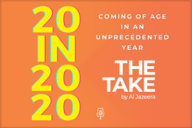 The 20 in 2020 series by The Take podcast is a global snapshot of how 20-year-olds around the world are managing a year marked by the coronavirus pandemic, a global recession and unprecedented social challenges [Al Jazeera]