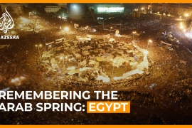 Egypt: Remembering the Arab Spring