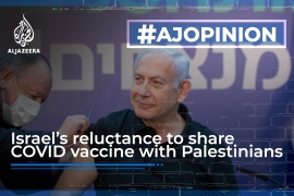COVID-19 vaccinations are proof of Israel's medical apartheid
